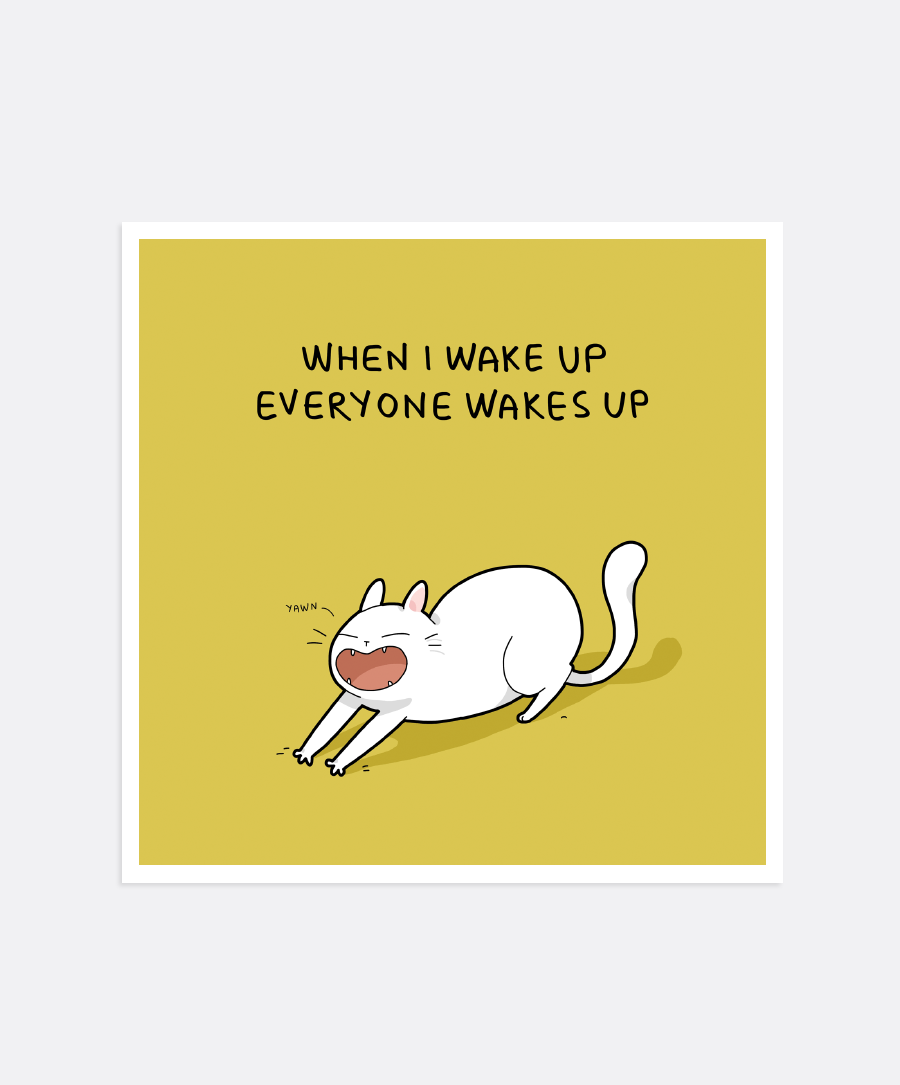 Everyone Wakes Up Mini-Print