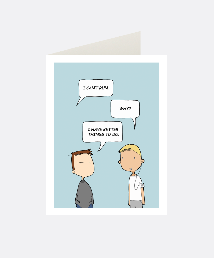 I Can't Run Greeting Card