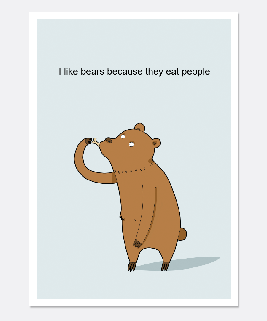 Bears Eat People Print