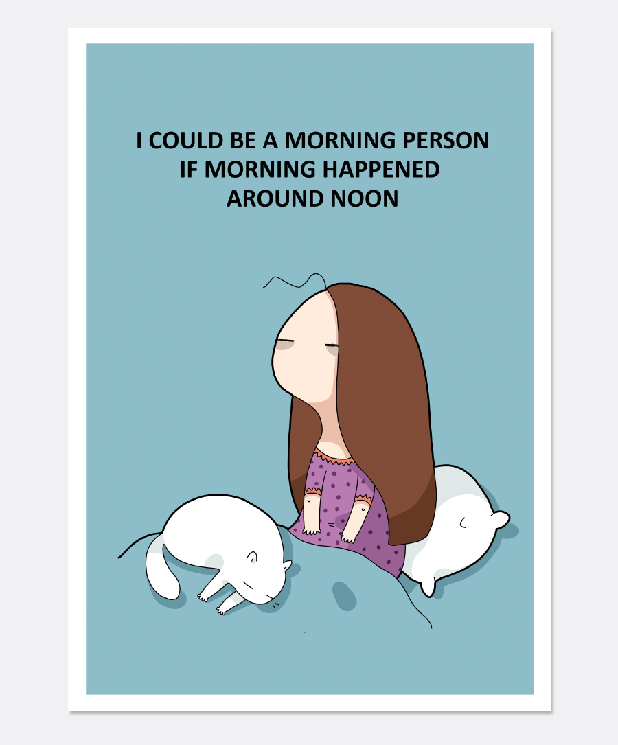 Morning Person Print