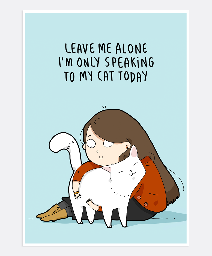 Speaking To My Cat Print