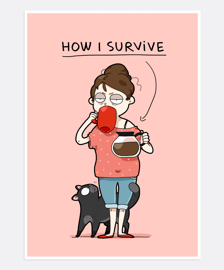 How I Survive Print