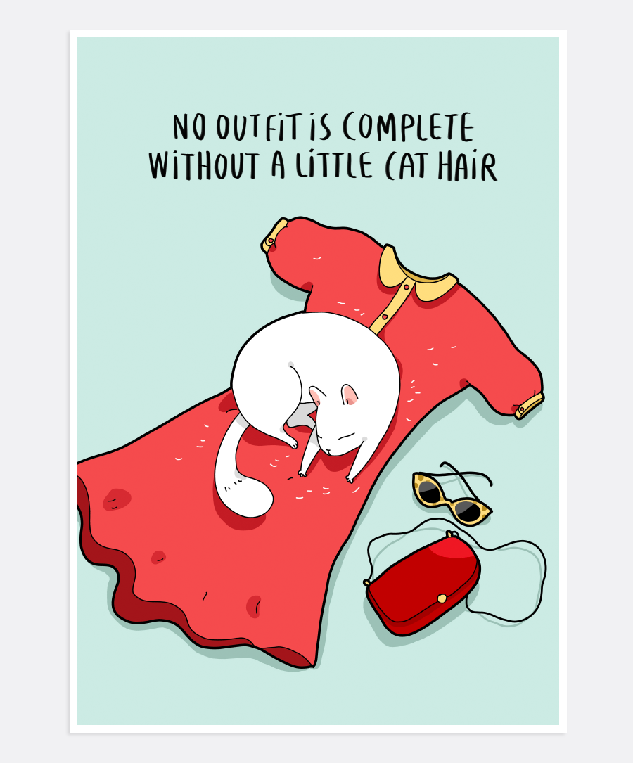 No Outfit Is Complete Print