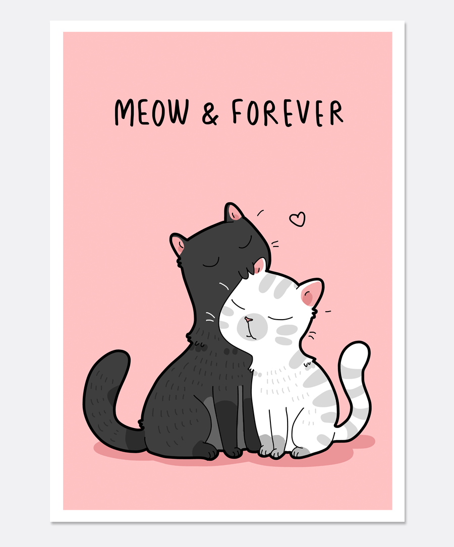 Meow & Forever Print