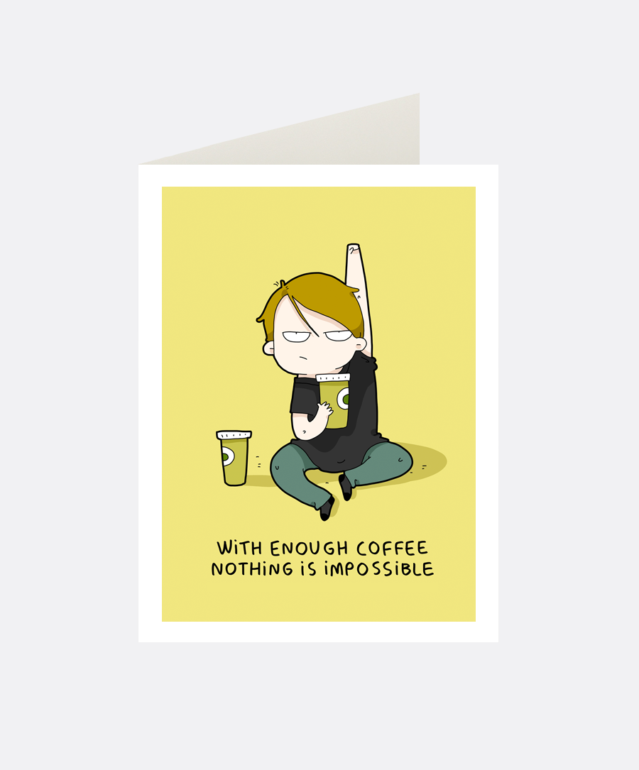 Coffee Power Greeting Card