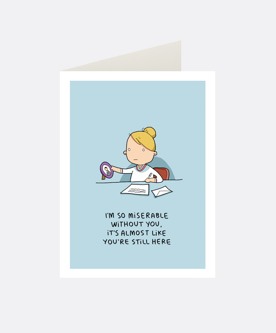 Miserable Greeting Card