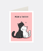 Meow & Forever Greeting Card