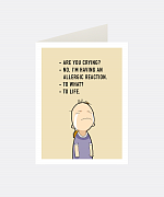 Allergic Reaction Greeting Card