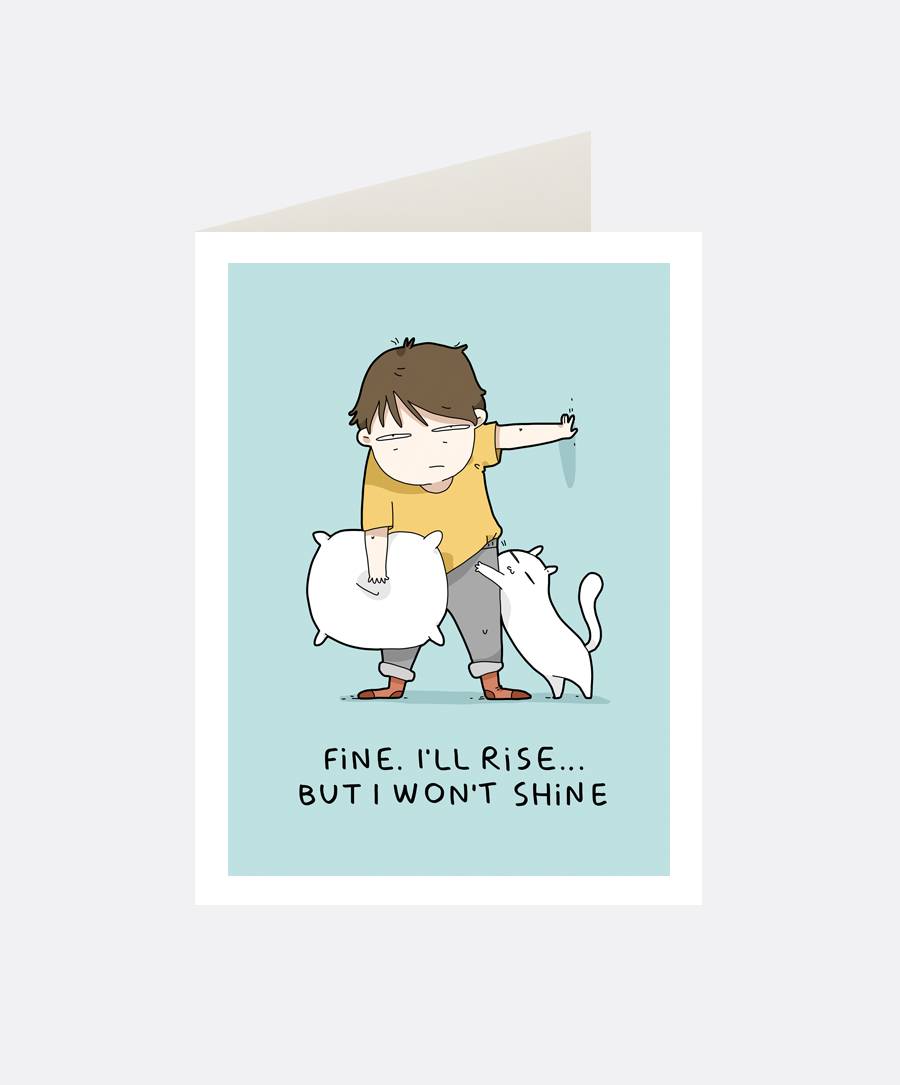 Won't Shine Greeting Card